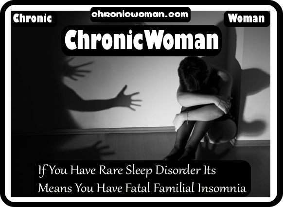 Do You Know If You Have Rare Sleep Disorder Its Means You Have Fatal Familial Insomnia
