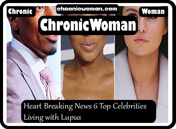 Heart Breaking News 6 Top Celebrities Living with Lupus