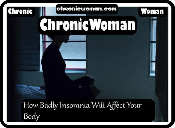 How Badly Insomnia Will Affect Your Body