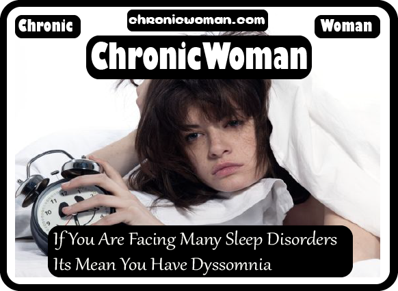 If You Are Facing Many Sleep Disorders Its Mean You Have Dyssomnia